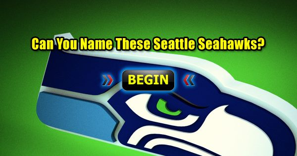 Can You Name These Seattle Seahawks?