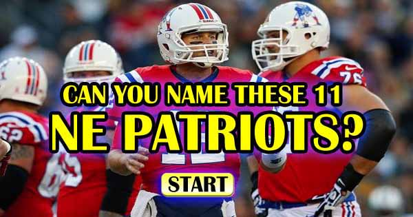Can You Name These 11 NE Patriots?