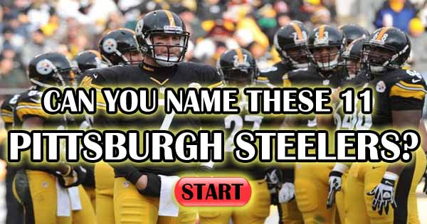 Can You Name These 11 Pittsburgh Steelers?