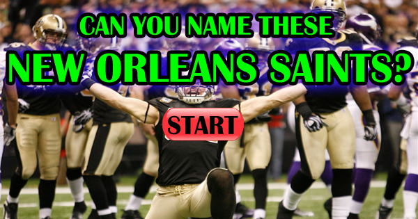Can You Name These 13 New Orleans Saints?