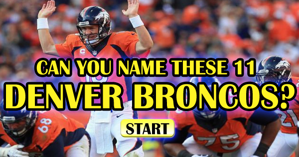 Can You Name These 11 Denver Broncos?
