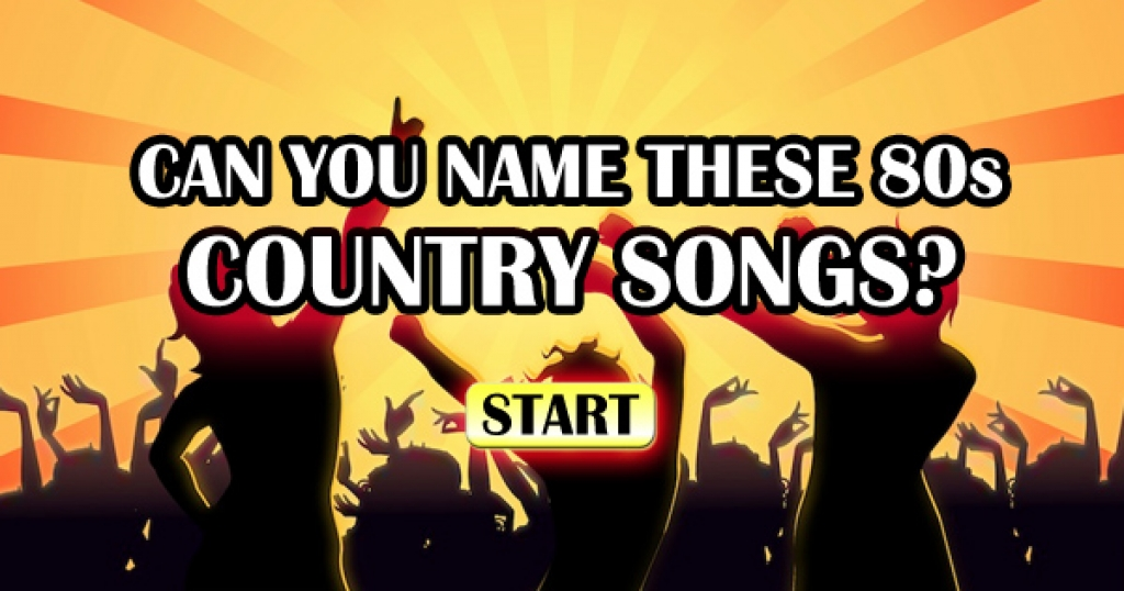 Can You Name These Iconic 80s Country Songs?