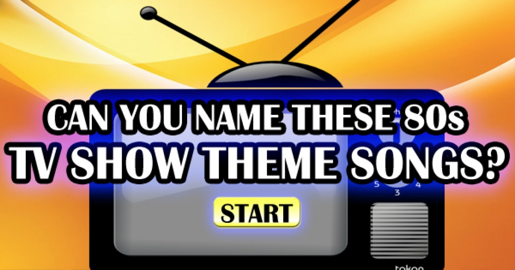quizfreak can you name these 80s tv shows from their theme songs