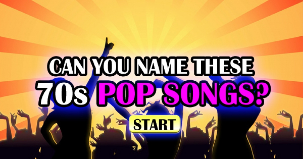 Can You Name These 70s Pop Songs?