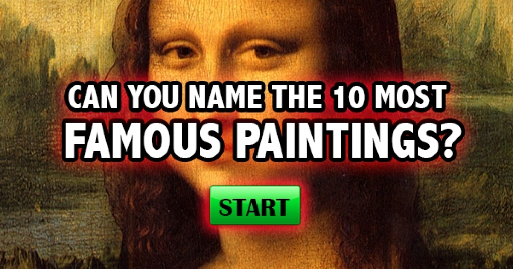 10 Most Famous Paintings Quiz - Painting
