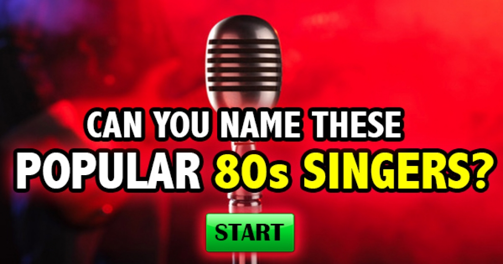Can You Name These Popular 80s Singers?