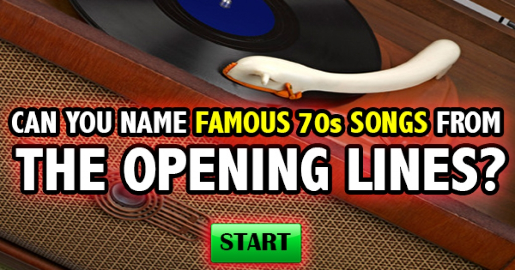 Can You Name Famous 70s Songs From The Opening Lines?