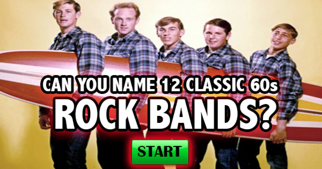 Can You Name 12 Classic 60s Rock Bands?