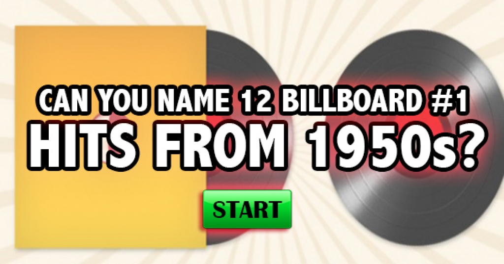 Can You Name 12 Billboard #1 Hits From The 1950s?