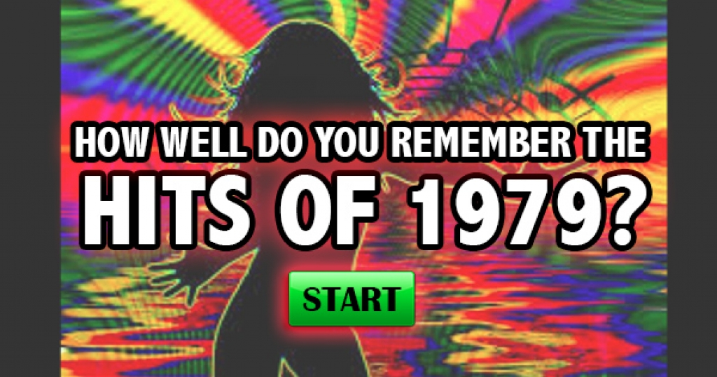How Well Do You Remember The Hits of 1979?