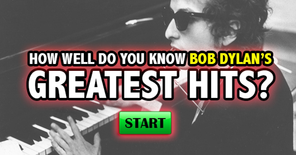 How Well Do You Know Bob Dylan's Greatest Hits?