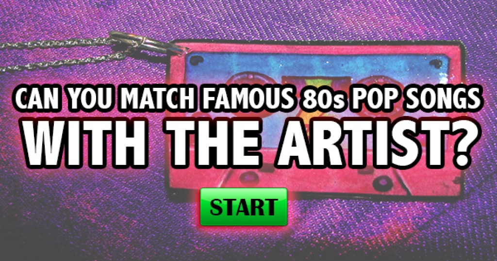 Can You Match Famous 80s Pop Songs With The Artist?