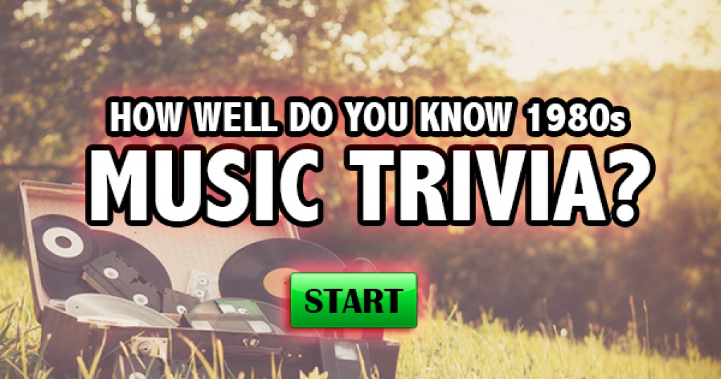 How Well Do You Know 1980s Music Trivia?