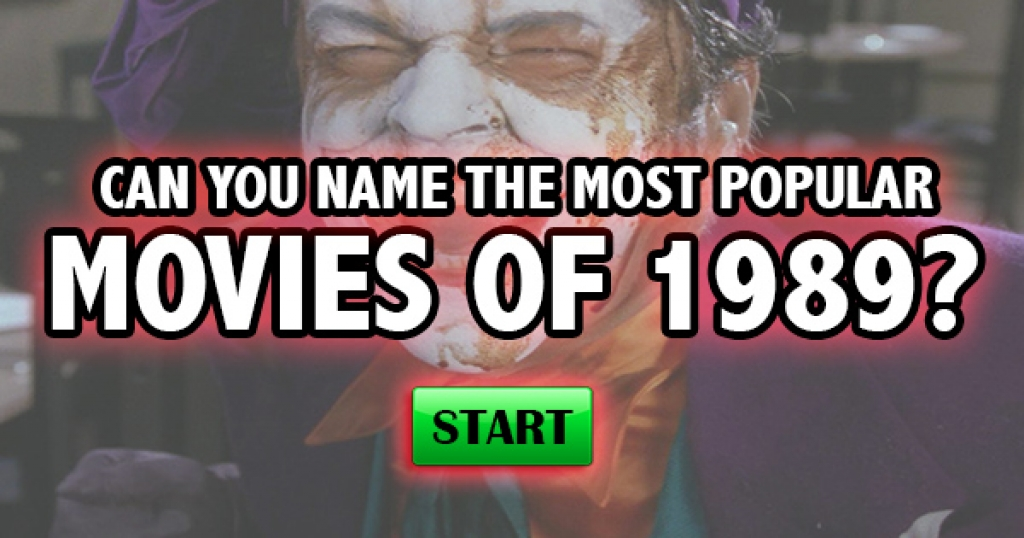 Can You Name The Most Popular Movies of 1989?