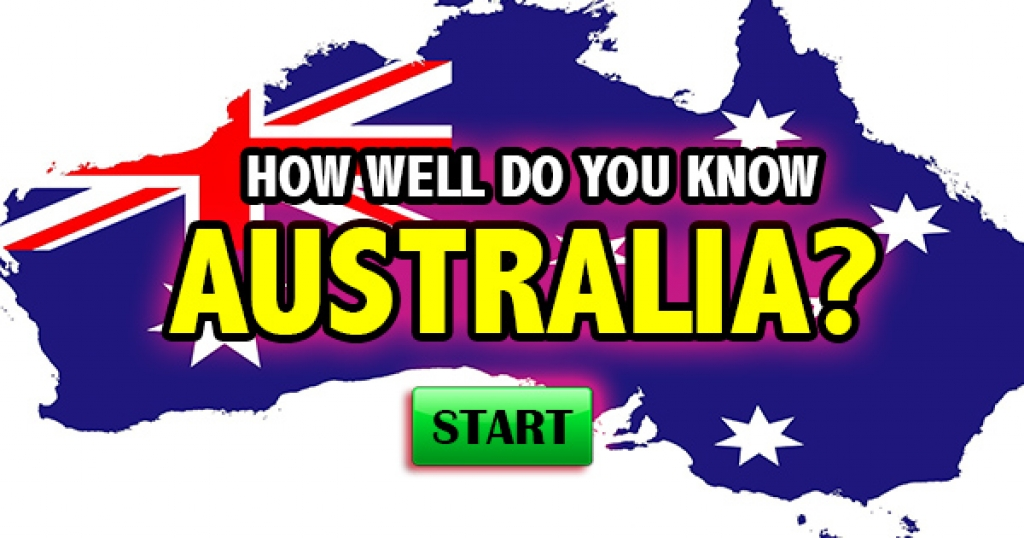 How Well Do You Know Australia?