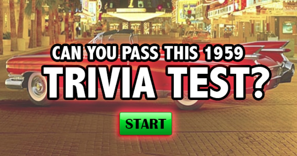 Can You Pass This 1959 Trivia Test?