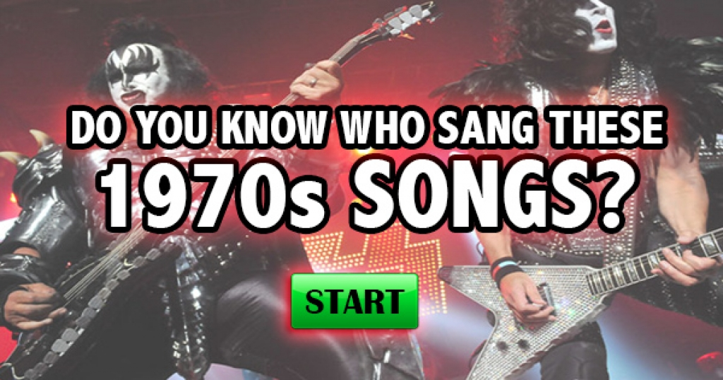 Do You Know Who Sang These 1970s Songs?
