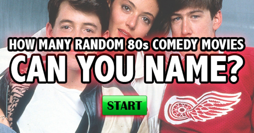 How Many Random 80s Comedy Movies Can You Name?