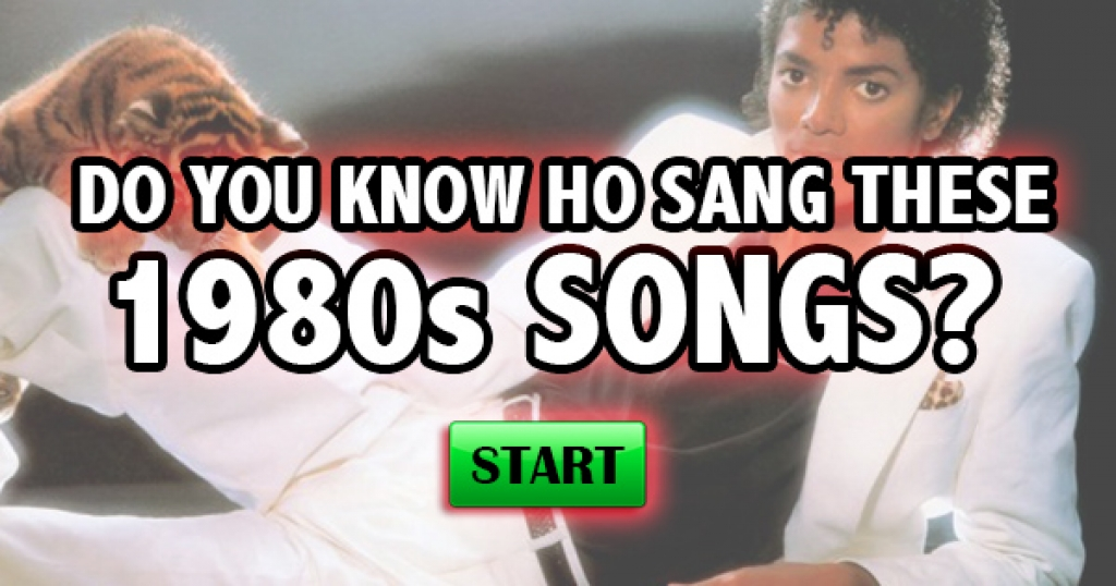 Do You Know Who Sang These 1980s Songs?