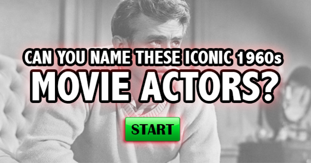 Can You Name These Iconic 1960s Movie Actors?
