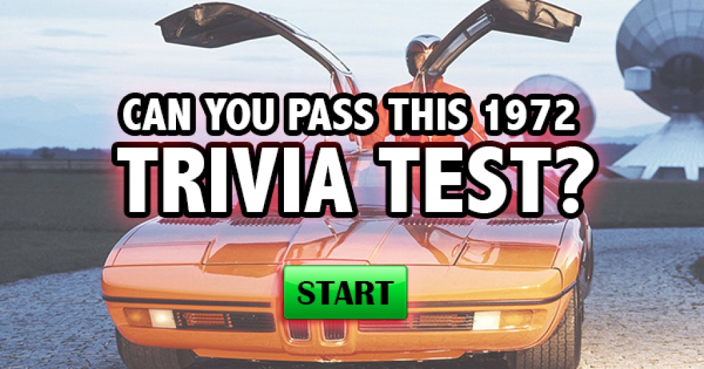 Can You Pass This 1972 Trivia Test?