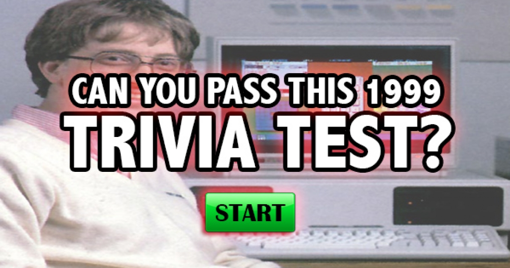 Can You Pass This 1999 Trivia Test?