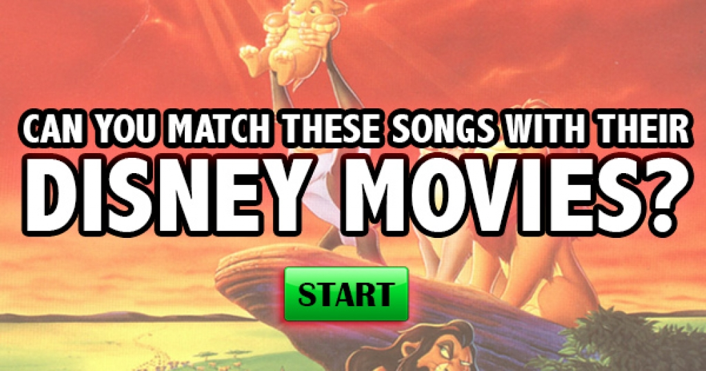 Can You Match These Songs With Their Disney Movies?