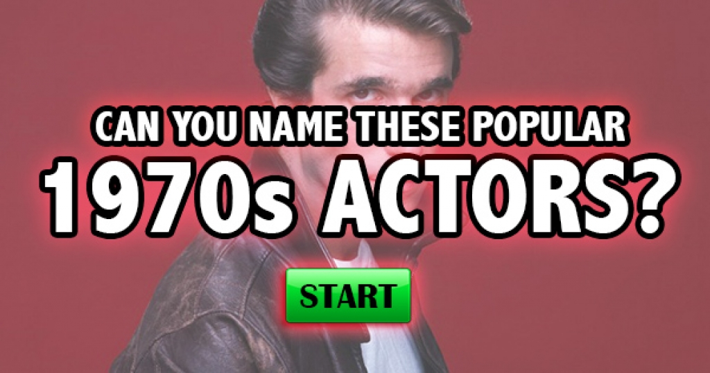 Can You Name These Popular 1970s Actors?