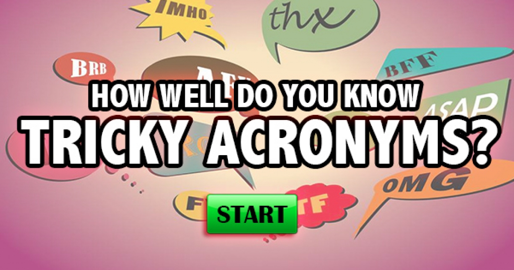 How Well Do You Know Tricky Acronyms?