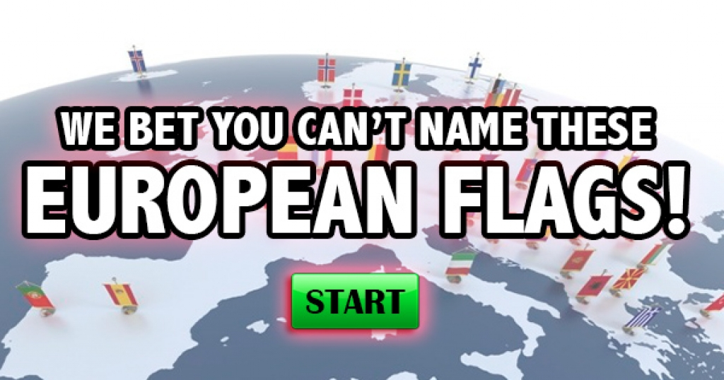 We Bet You Can't Name These European Flags!