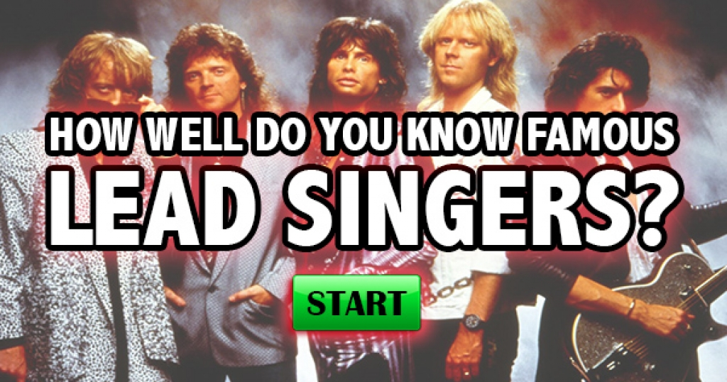 How Well Do You Know Famous Lead Singers?