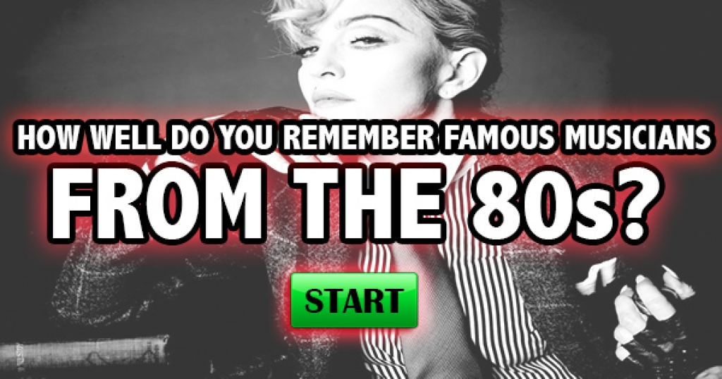 How Well Do You Remember Famous Musicians From The 80s?
