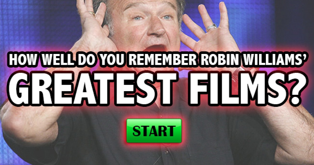 How Well Do You Remember Robin Williams' Greatest Films?