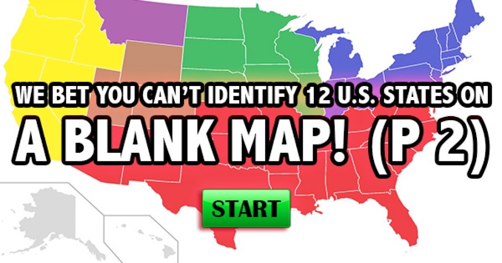 We Bet You Can't Identify 12 U.S. States on a Blank Map! (Part 2)