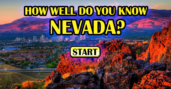 How Well Do You Know Nevada?