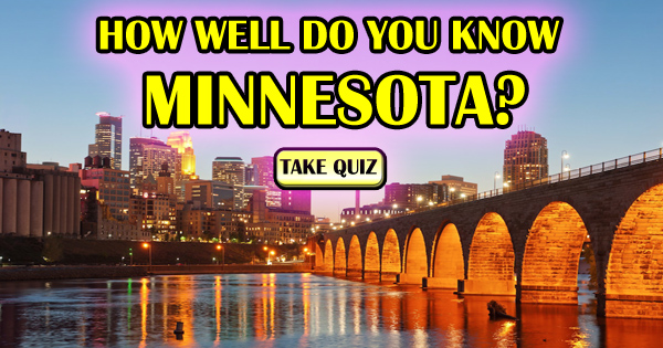 How Well Do You Know Minnesota?