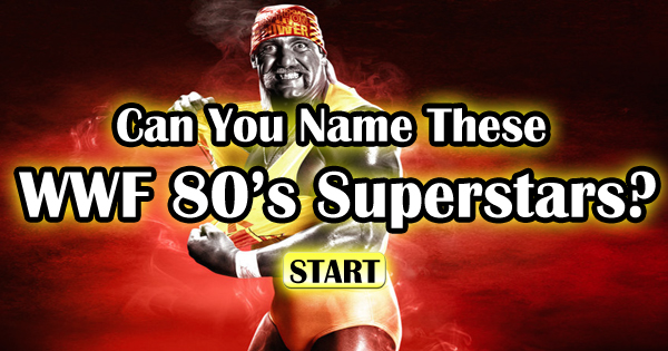 Can You Name These WWF 80's Superstars?
