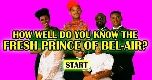 How Well Do You Know The Fresh Prince of Bel-Air?