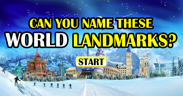 Can You Name These World Landmarks?