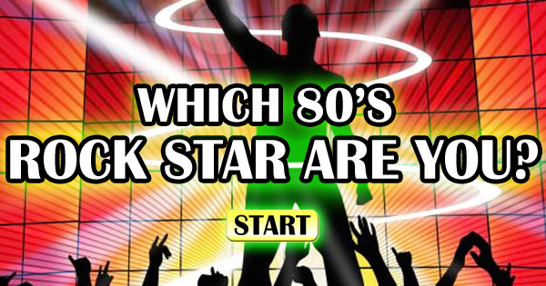 Which 80s Rock Star Are You?