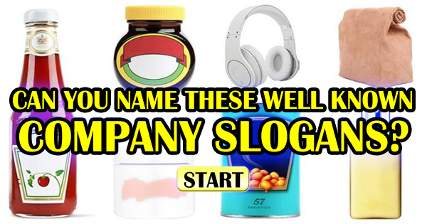 Can You Name Which Companies Belong To These Slogans?