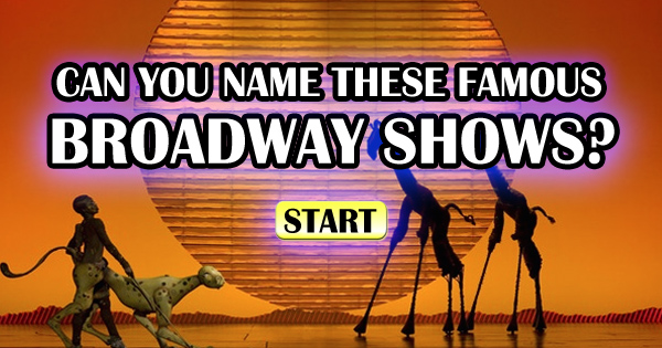 Can You Name These Famous Broadway Shows?