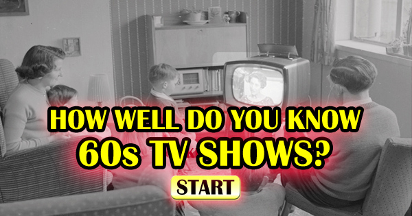 How Well Do You Know 60s TV Shows?