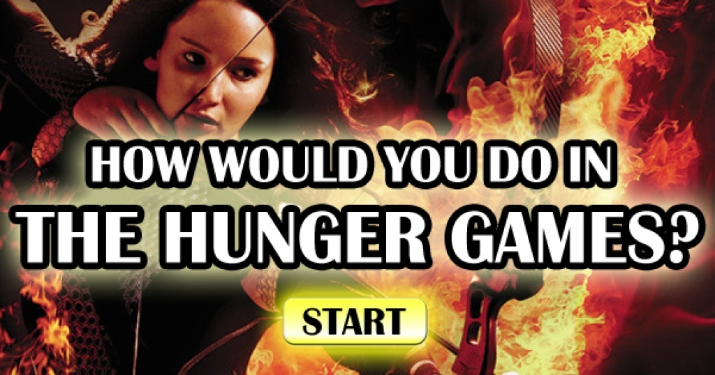 How Would You Survive In The Hunger Games?