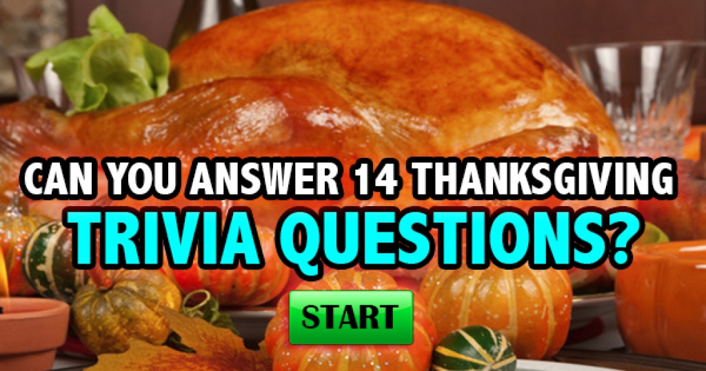 Can You Answer These 14 Thanksgiving Trivia Questions?