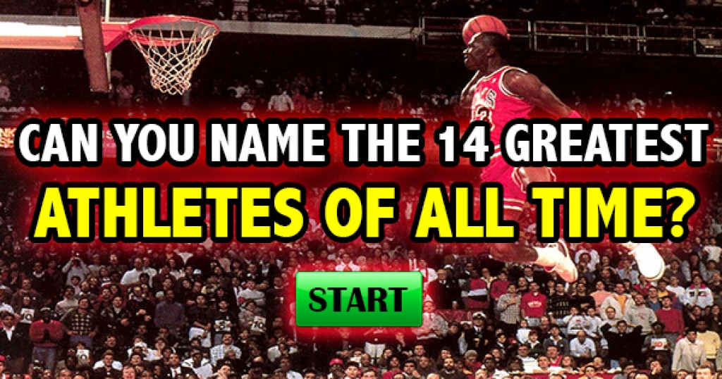 Can You Name The 14 Greatest Athletes Of All Time?