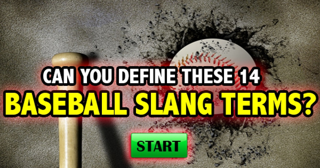 Can You Define These 14 Baseball Slang Terms?