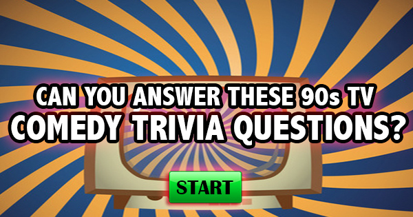 Can You Answer These 90's TV Comedy Trivia Questions?