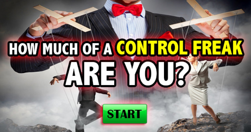 How Much Of A Control Freak Are You?