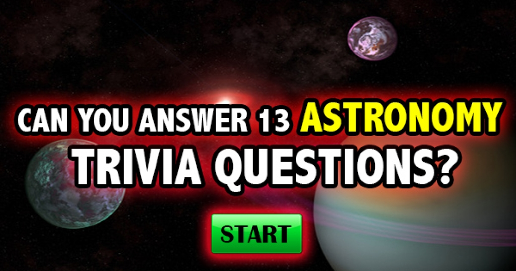 Can You Answer 13 Basic Astronomy Trivia Questions?